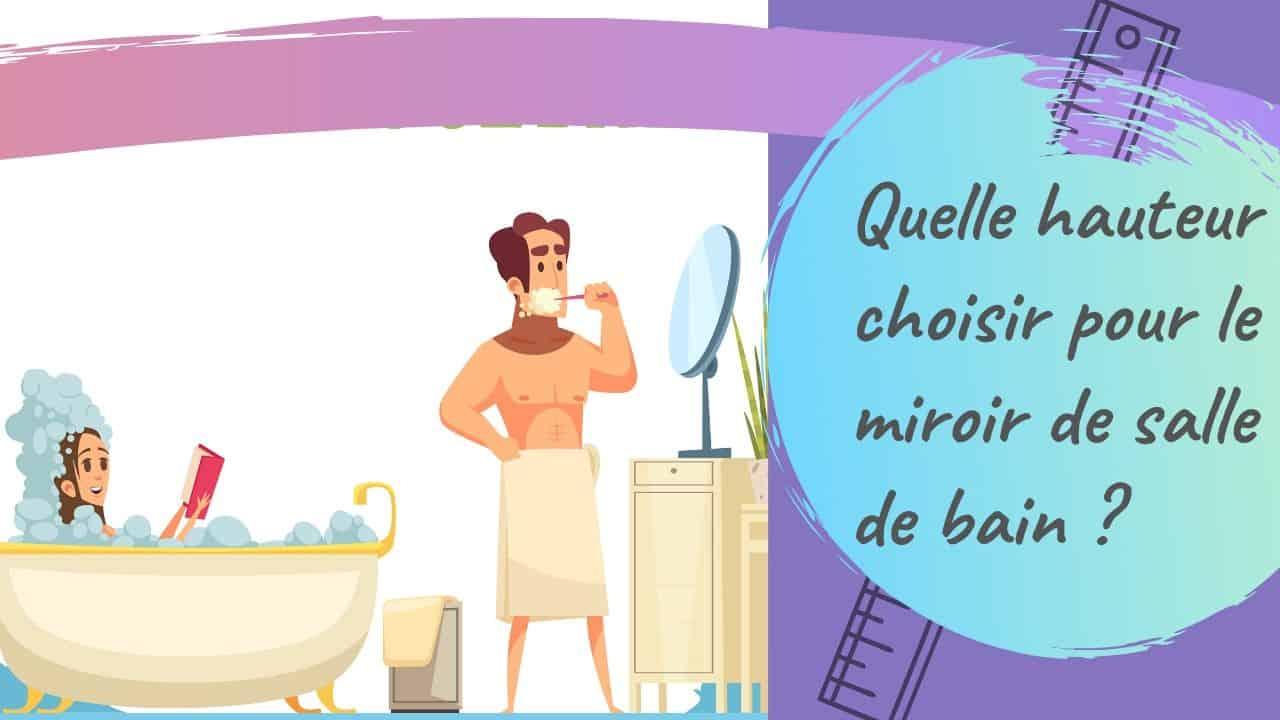 hauteur miroir de salle de bains