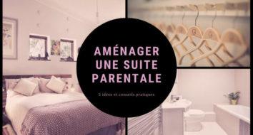 Amenager suite parentale : Idées et conseils pratiques